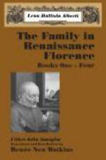 The Family in Renaissance Florence I libri della famiglia, Books One-Four