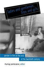 SUNY Series, Cultural Studies in Cinema/Video: Ladies and Gentlemen, Boys and...