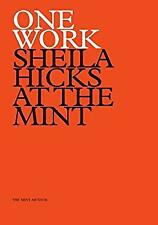 One Work : Sheila Hicks at the Mint by Carlano, Annie