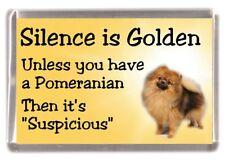 "Pomeranian Dog Fridge Magnet ""Silence is Golden.........."" by Starprint"