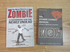 The Zombie Combat Manual & Newly Undead Handbook