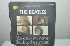 DISQUE VINYL 45 T APPLE RECORDS THE BEATLES LET IT  YOU KNOW MY NAME VINTAGE