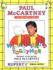 SHEET MUSIC PAUL MCCARTNEY & THE FROG CHORUS : WE ALL STAND TOGETHER