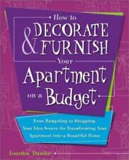 How to Decorate and Furnish Your Apartment on a Budget: From Budgeting to