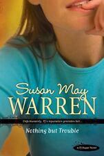 Nothing but Trouble (PJ Sugar Series #1) Warren, Susan May Paperback