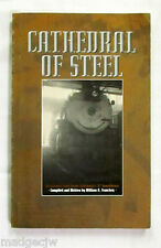 Cathedral of Steel by William Franckey Galesburg Q Roundhouse Signed US Railways