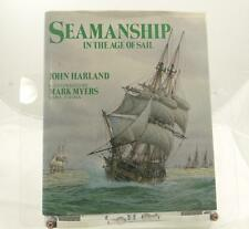 Seamanship Book Age of Sail John Harland Illustrated Naval Press 1985 HC DJ