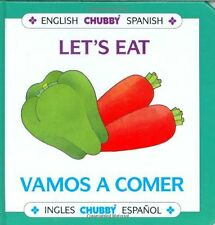 Lets Eat / Vamos A Comer: Chubby Board Books In E