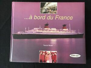 LIVRE A BORD DU FRANCE PAQUEBOT VINCENT BAUDET SILVER 2003