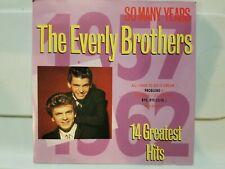 THE EVERLY BROTHERS: SO MANY YEARS-14 GREATEST HITS CD! DENMARK IMPORT! NR-MINT