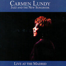 Lundy, Carmen-Jazz & The New Songbook - Live At The Madrid CD NEW