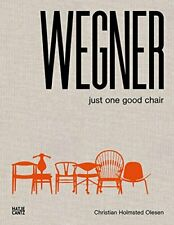 Hans J. Wegner: Just One Good Chair, Olesen 9783775738095 Fast Free Shipping..