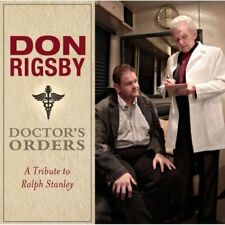 Don Rigsby : Doctor's Orders: A Tribute to Ralph Stanley CD (2013) ***NEW***