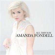"Amanda Fondell - ""All This Way"" - 2011"