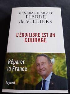 Pierre De Villiers / L'équilibre Est Un Courage