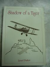 Lionel Parker Shadow of A Tiger Outback Flying Service Ministy Padre Signed B36