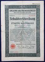 MDS DEUTSCHES REICH SCHULDVERSCHREIBUNG AUSLOSUNGSSCHEIN 50 REICHSMARK VON 1925