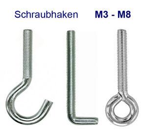 Schraubhaken Hakenschraube Öse Ringschraube L-Haken M3-M8 Gewinde metrisch verz.