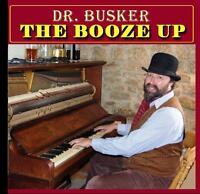 DR BUSKER  C.D. THE BOOZE UP