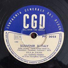 """RARE 78RPM 10"""" CGD JULA DE PALMA SOUVENIR D'ITALIY / L'ORO GIANNI FERRIO ORCHEST"""