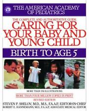 Caring for Your Baby and Young Child, Revised Edition: Birth to Age 5 (Shelov, C