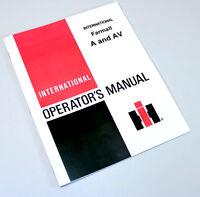 FARMALL A AV TRACTOR OWNERS OPERATORS MANUAL INTERNATIONAL MAINTENANCE