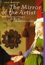 The Mirror of the Artist: Northern Renaissance Art in its Historical Context, Cr
