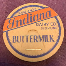 Vintage milk cap INDIANA DAIRY CO. Buttermilk South Bend Indiana