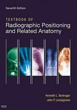 Textbook of Radiographic Positioning And Related Anatomy by Lampignano