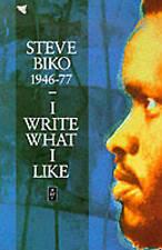 I Write What I Like by Steve Biko (Paperback, 1987)