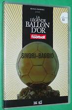 FOOTBALL BALLON D'OR OMAR SIVORI JUVENTUS 1961 ROBERTO BAGGIO 1993 ITALIA CALCIO