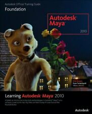 Learning Autodesk Maya 2010: Foundation (Aut... by Autodesk Maya Press Paperback