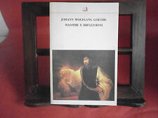 "Goethe J. W. ""Massime e riflessioni"" –Theoria, 1990"