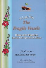 The Fragile Vessels. By Muhammad Al-Jibaly