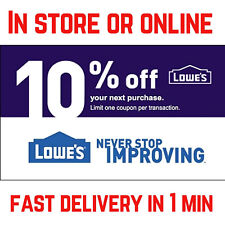 TWO (2X) Lowes 10% OFF Discount Lowe's ONLINE or IN.STORE -FAST 1-min Dlivery