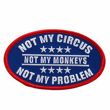 Not My Circus Jacket Vest MC Outlaw 4 inch Biker Patch