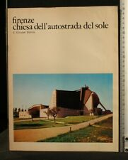 Florence Church of the Sun Highway. S. Giovanni Battista. Octane Cavina.