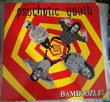 Psychotic Youth – Bamboozle! Lp 2006 Gonna Puke – GPK 021 Mint Limited Ed 500