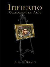 Infierno : Colleccion de Arte by Dino Di Durante (2014, Paperback)
