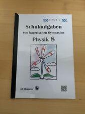 Physik 8, Schulaufgaben von bayerischen Gymnasien mit Lösungen, Klasse 8 Arndt,