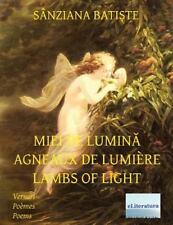Miei de Lumina Agneaux de LumiÈre Lambs of Light : English - French -...