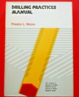 Drilling Practices Manual by Preston Moore 1974 HC Petroleum Publishing NICE!