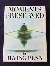 MOMENTS PRESERVED BY IRVING PENN *FIRST EDITION*