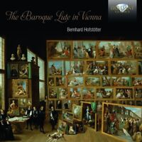 BERNHARD HOFSTÖTTER - THE BAROQUE LUTE IN VIENNA  CD NEW VARIOUS
