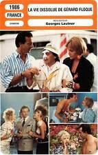 FICHE CINEMA : LA VIE DISSOLUE DE GERARD FLOQUE - Giraud,Chazel,Lautner 1986
