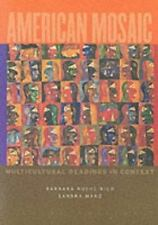 American Mosaic: Multicultural Readings in Context by Barbara Roche Rico