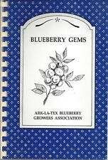 ARKANSAS LOUISIANA TEXAS BLUEBERRY GROWERS 1989 COOKBOOK AR LA TX BLUEBERRY GEMS