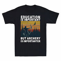 Education is important But archery is Importanter Men's T Shirt Funny Gift Tee