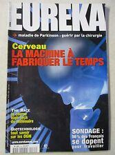 Revue Eurêka Cerveau La machine à fabriquer le temps N°63  /Z117