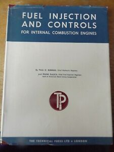 FUEL INJECTION AND CONTROLS BY PAUL BURMAN AND FRANK DELUCA 1962 HARDBACK BOOK